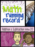 Math Running Record, Addition and Subtraction within 20