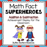 Achievement Bulletin Board Display - Addition & Subtraction Superheroes
