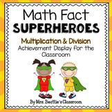 Achievement Bulletin Board Display - Multiplication & Division Superheroes