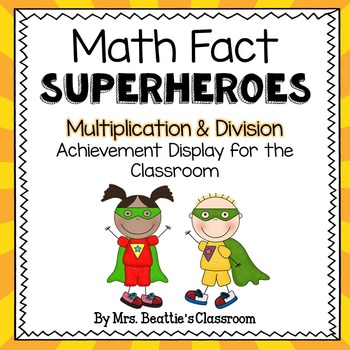 Achievement Bulletin Board Display - Multiplication & Division Superheroes