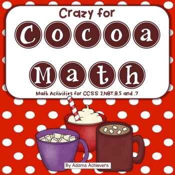Math Facts Addition Practice Activities Cocoa Themed