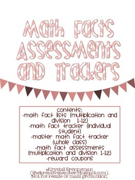 Math Facts Assessments and Trackers: Multiplication and Division
