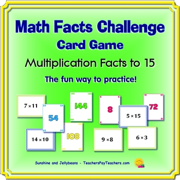 Math Facts Challenge Card Game - Multiplication Facts to 15 - Fun for Practice!