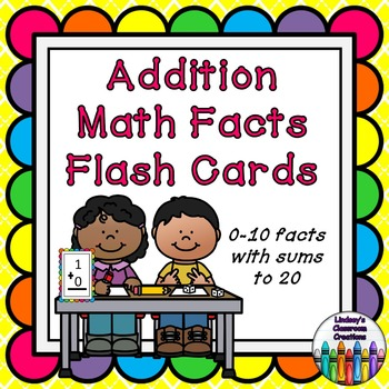 Addition Math Facts Flash Cards ~ (0-10, sums up to 20) Gr