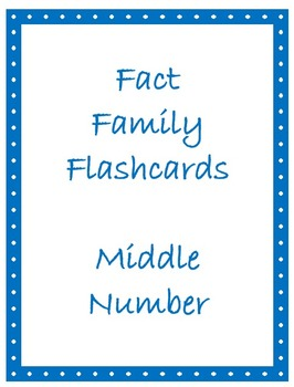 Math Facts Flashcards - Middle Number Strategy (based on d
