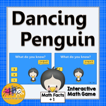 Math Facts Fluency +1 Interactive Addition Game {Dancing Penguin}