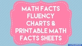 Math Facts Fluency Charts and Printable Math Facts Sheets