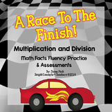 Math Facts Fluency Unit- A Race To the Finish! {Multiplication and Division}