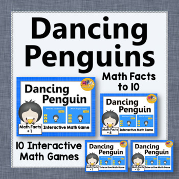 Math Facts Fluency to 10 Interactive Addition Games {Dancing Penguin Bundle}