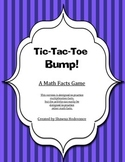 Math Facts Game: Tic Tac Toe BUMP! (Multiplication Facts version)