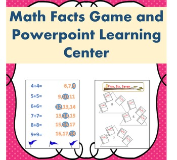 Addition Facts Game and Powerpoint Math Center
