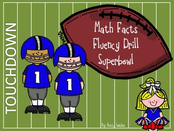 Math Facts Fluency Drills Superbowl Unit