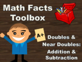 Math Facts Toolbox: Doubles & Near Doubles, Addition & Sub