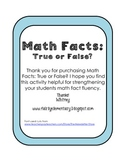 Math Facts: True or False?