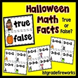 Math Facts..True or False? Halloween Edition