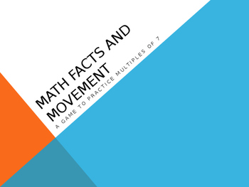 Math Facts and Movement 7s