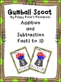 Math Facts to 10 Gumball Scoot