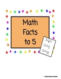 Math Facts to 5