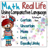 Math: Familiar Life Events and Comparative Language New BC