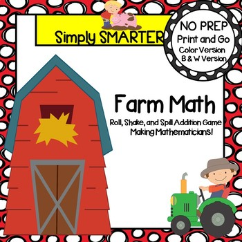 Math Farm:  NO PREP Addition Roll, Shake, and Spill Addition Game