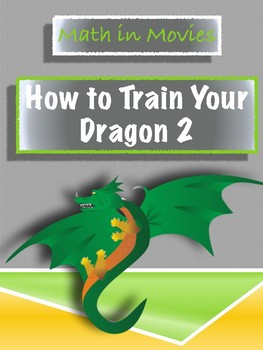 """Math in Movies: """"How to Train Your Dragon 2"""""""