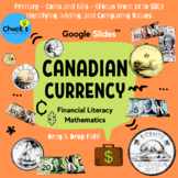 Math - Financial Literacy - Canadian Coins and Bills (1¢ t