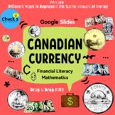 Math - Financial Literacy - Canadian Money - Representing
