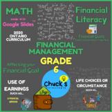 Math - Financial Literacy - Factors Affecting Financial Goals on Google Slides™
