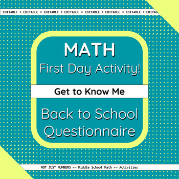 Math First Day Activity - Get to Know Me with Learning Questionnaire *Editable*