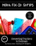 Math Fix-it Strips for Converting Fractions to Decimals (4th)