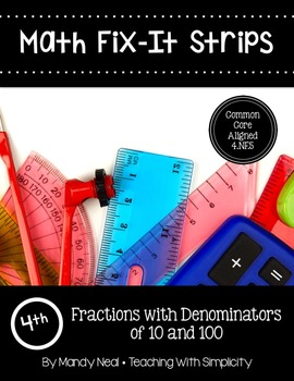 Math Fix-it Strips for Fractions with Denominators of 10 and 100 (4th)