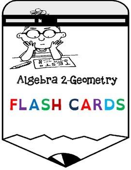 Math Flash Cards-Algebra 2 & Geometry