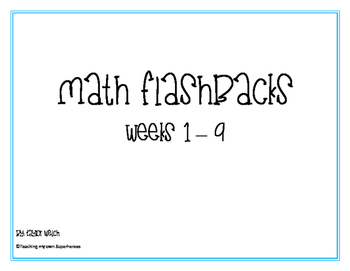 Math Flashbacks Weeks 1 - 9