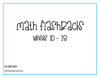 Math Flashbacks Weeks 10 - 18