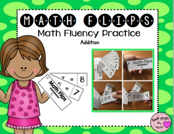 Math Flips Addition (Math Fluency Practice)