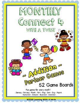 Math Fluency ~ Addition CONNECT 4 with a Twist ~ 52 Game Boards! Months/Holidays