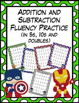 Avengers Addition and Subtraction Fluency Practice - in 5s 10s and Doubles