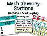 Math Fluency Stations Bulletin Board Display