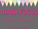 Math Focus Pennant Banner