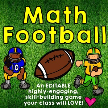 Math Football Addition Game ... editable and so fun!