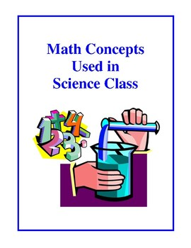 Math Concepts Used in Science Class, Worksheets and Quizzes