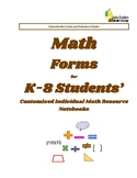 Math Forms for K-8 Students' Individualized Math Resource