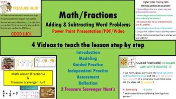 Math Fractions, Word Problems (+,-) 4 Videos, PP, Scavenger Hunts, No Prep