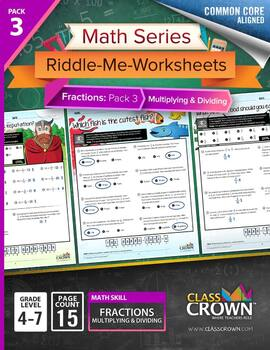 Fractions Worksheets - Math Riddles - Pack 3 Multiply & Divide - 4th–7th Grade