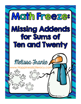 Math Freeze: Missing Addends for Sums of Ten and Twenty