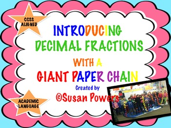 Math Fun Introduction to Decimal Fractions with Giant Paper Chain Activity