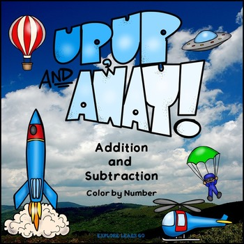 Math Fun / Up, Up and Away / Two Digit Addition & Subtraction / Color by Number