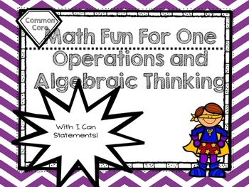 Math Fun for One!  Operations and Algebraic Thinking ( First Grade)