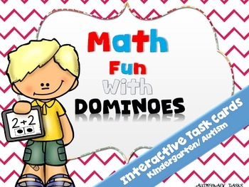 Math Fun with Dominoes (Interactive task cards-Kindergarten/Autism)