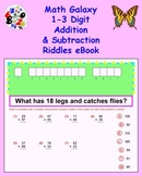Math Galaxy 1-3 Digit Addition and Subtraction Riddles eBook